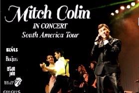 Show Internacional Mitch Colin - In Concert( South America Tour)