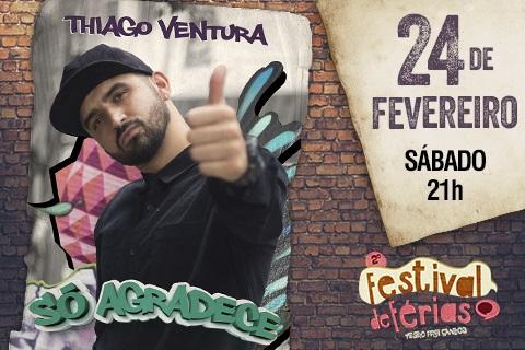 THIAGO VENTURA AGRADECE - 24/02