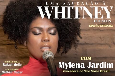 Uma Saudação a Whitney Houston com Mylena Jardim