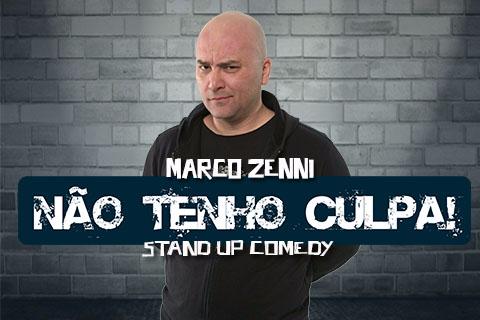 Stand up Comedy - Não Tenho Culpa com Marco Zenni