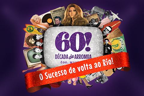 60! Década de Arromba - Doc Musical