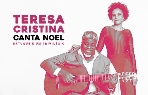 "TERESA CRISTINA canta NOEL: ""Batuque é um Privilégio"""