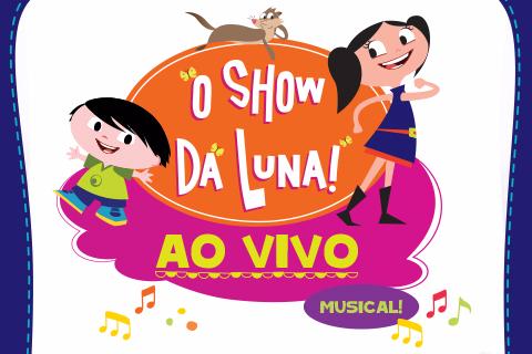 SHOW DA LUNA (POA)